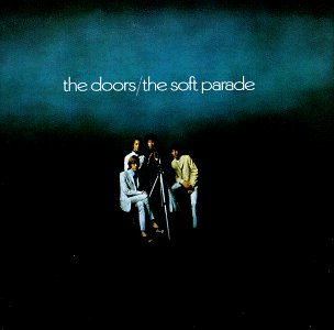 Doors - The Soft Parade (remastered) CD (VG+/M-) -psychedelic rock-
