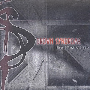 Drown Syndrome - Days Entwined Grey CDEP (VG+/M-) -stoner metal-