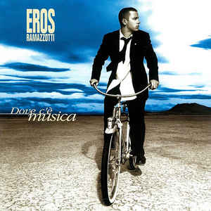 Eros Ramazzotti - Dove Ce Musica CD (VG/VG) -pop-