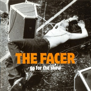Facer - Go For The Show CD (M-/VG+) -rock n roll-