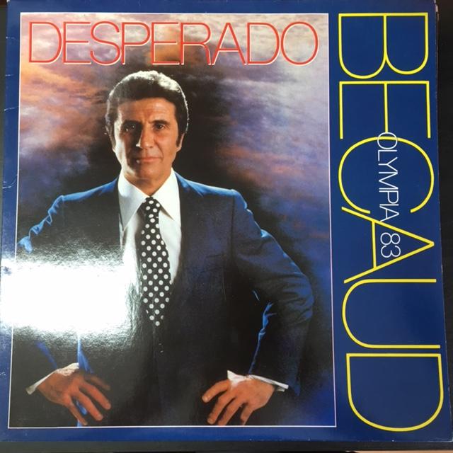 Gilbert Becaud - Desperado LP (VG+-M-/VG+) -chanson- / LP: Rock