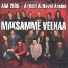 AAA 2005 - Maksamme velkaa CDS (VG+/M-) -pop rock-