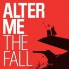 Alter Me - The Fall CD (M-/M-) -indie rock-