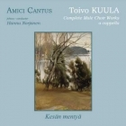 Amici Cantus - Toivo Kuula: Complete Male Choir Works CD (VG/M-) -klassinen-