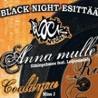 Black Night esittää - Anna mulle / Could You CDS (VG+/M-)