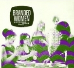 Branded Women - Stronger Than All CDS (VG+/VG+) -indie rock-