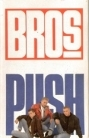 Bros - Push C-kasetti (VG+/VG+) -pop-