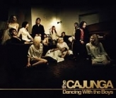 Cajunga - Dancing With The Boys CD (VG+/VG+) -melodic rock-