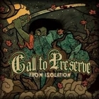 Call To Preserve - From Isolation CD (M-/M-) -hardcore-