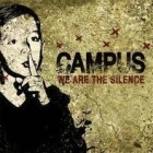 Campus - We Are The Silence CD (M-/M-) -post-hardcore/metalcore-
