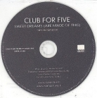 Club For Five - Sweet Dreams (Are Made Of This) PROMO CDS (VG+/-) -a cappella/pop-