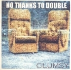 Clumsy - No Thanks To Double CDEP (VG/VG+) -pop rock-