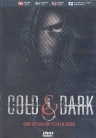 Cold & Dark DVD (VG/M-) -kauhu-