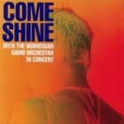 Come Shine - With The Norwegian Radio Orchestra In Concert CD (VG+/VG+) -jazz-