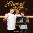 Conscious Youths - Don't Worry CDS (VG+/VG+) -hip hop-