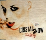 Cristal Snow - Scarred CDS (VG+/M-) -electropop-