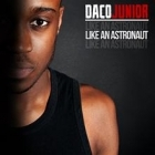 Daco Junior - Like An Astronaut PROMO CDS (VG+/VG+) -hip hop-
