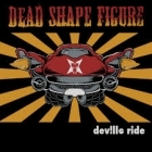 Dead Shape Figure - Dev!lle Ride CDEP (M-/M-) -thrash metal-