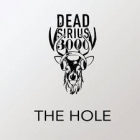 Dead Sirius 3000 - The Hole CDS (VG+/VG+) -alt rock-