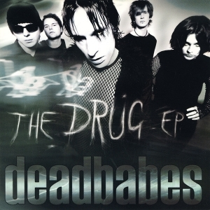 Deadbabes - The Drug EP CDEP (VG+/M-) -gothic rock-