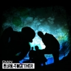 Dian - Burn Together CD (M-/M-) -alt rock-
