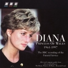 Diana - Princess Of Wales 1961-1997 (The BBC Recording Of The Funeral Service) CD (VG+/VG+) -klassinen-