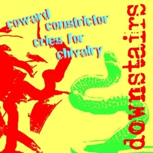 Downstairs - Coward Constrictor Cries For Chivalry CDEP (VG+/M-) -indie rock/hardcore-