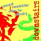Downstairs - Coward Constrictor Cries For Chivalry CDEP (VG/M-) -indie rock/hardcore-