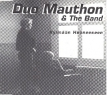 Duo Mauthon & The Band - Kylmää huoneeseen CDS (VG+/M-) -pop rock-