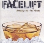 Facelift - Whiskey On The Rocks CDEP (VG+/M-) -hard rock-