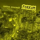 Fokkum - Notice Yourself CD (VG/VG+) -crust/hardcore-