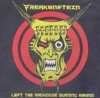 Freakenstein - Left The Madhouse Burning Behind CDEP (VG+/M-) -punk rock-