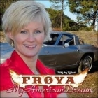 Froya - My American Dream CD (M-/M-)  -country-