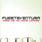 Fuerteventura - Take Me To Your Leader CD (M-/M-) -power pop-