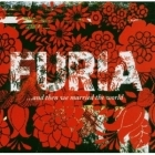 Furia - ...And Then We Married The World CD (M-/M-) -indie rock-