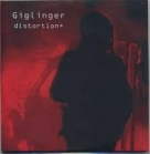 Giglinger - Distortion+ CDEP (VG+/M-) -industrial rock-