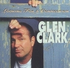 Glen Clark - Looking For A Connection CD (M-/M-) -country-