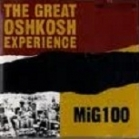 Great Oshkosh Experience - Mig100 CDEP (VG+/VG+) -garage rock-