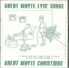 Great Whyte Lyin' Snake - Great Whyte Christmas CDEP (VG+/M-) -punk rock/joululevy-