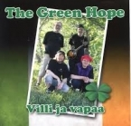 Green Hope - Villi ja vapaa CD (M-/M-) -folk rock-