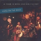 Hans On The Bass - A Year, A Week And Half A Day CDS (M-/VG+) -pop rock-