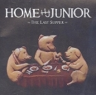 Home Junior - The Last Supper CD (VG+/M-) -pop rock/pop punk-
