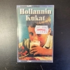 Hollannin Kukat - Hollannin Kukat C-kasetti (VG+/M-) -pop rock-