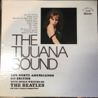 Los Norte Americanos - The Tijuana Sound LP (VG+-M-/VG+) -easy listening-
