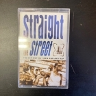 V/A - Straight From The Street Vol.1 C-kasetti (VG+/M-)