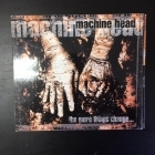 Machine Head - The More Things Change... CD (VG/VG+) -groove metal-