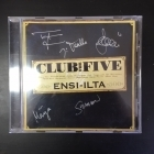 Club For Five - Ensi-ilta CD (VG+/M-) -pop-