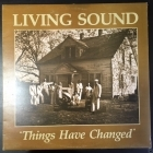 Living Sound - Things Have Changed LP (VG+-M-/VG+) -gospel-