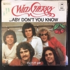 Wild Cherry - Baby Don't You Know / Get It Up 7'' (VG+/VG+) -funk-