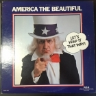 America The Beautiful (Let's Keep It That Way) 2LP (VG+-M-/VG+)